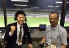 解説は日本サッカー協会ユースダイレクター大野省吾さん 本当に本当に助けていただきました!